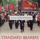 CD cover - Standard Bearers – The Music of Andrew R Mackereth