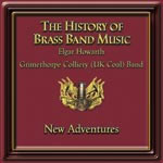 The History of Brass Band Music Vol 6 - New Adventures