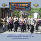 Whit Friday Marches - Delph Highlights 2005