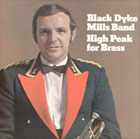 Long Players... Black Dyke - High Peak for Brass