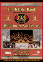 DVD cover - Black Dyke 150th Anniversary Concert